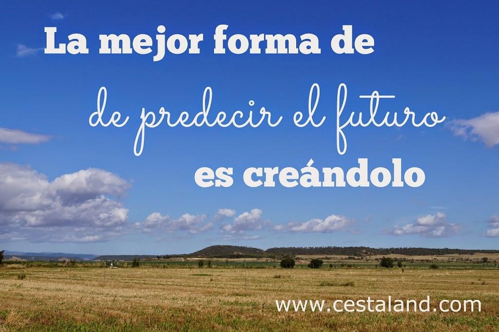 Frases De Futuro: La Mejor Forma De Predecir El Futuro. La Frase De La